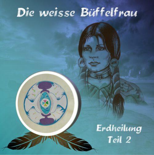 CD-Layout Weiße Büffelfrau Erdheilung 2 front