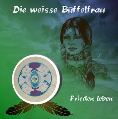 CD-Layout Weiße Büffelfrau Frieden leben front